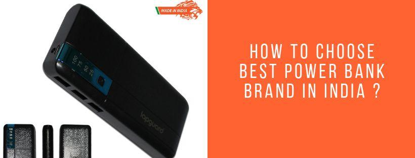 How to Choose Best Power Bank Brand in India ?
