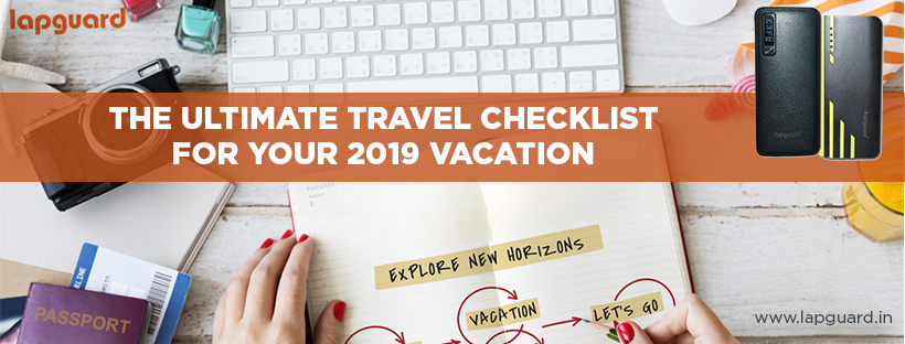 Travel Checklist for Your 2019 Vacation